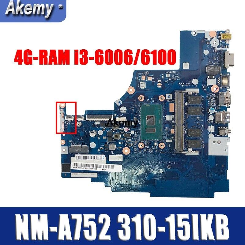 NM-A752 Laptop Motherboard For Lenovo 310-15ISK 510-15ISK Original Mainboard 4GB-RAM I3-6006U/6100U