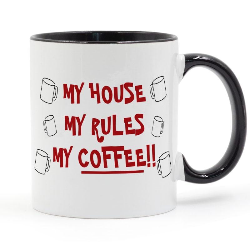 My House My Rules My Coffee or Tea Mug Ceramic Cup Gifts 11oz(China)
