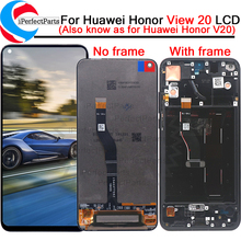 Original LCD For Huawei Honor View 20 LCD Display Screen Touch Digitizer Assembly For Honor V20 LCD Display with frame +tools
