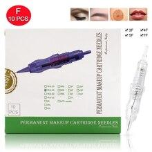 10pcs מחסנית מחט 2F 3F 4F 5F 7F קבוע Microblading מחט חד פעמי עבור גבות שפתיים איפור עט מכונת מחטי טיפים