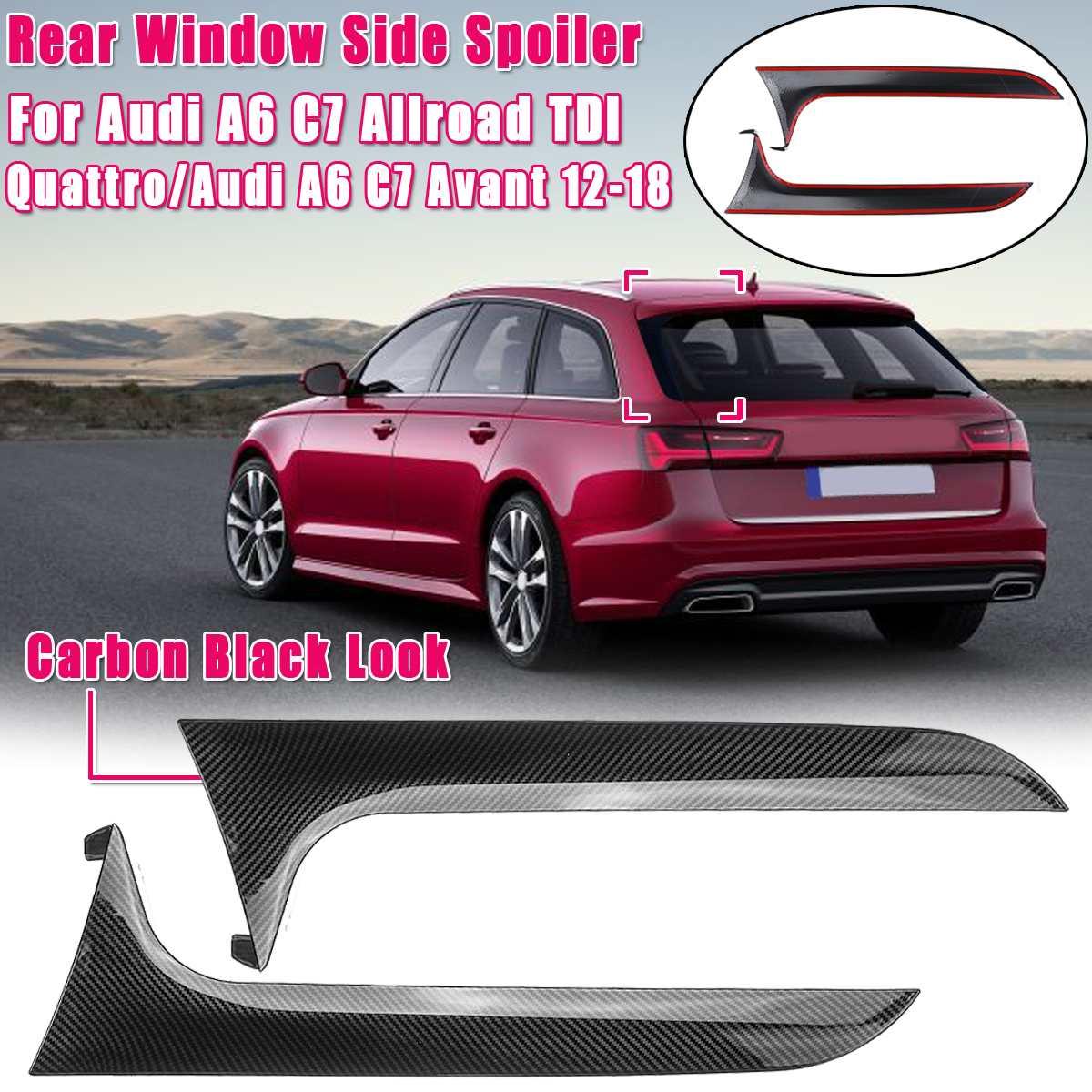 Задний задний спойлер за окном боковая полоса накладка переоборудование экстерьера комплект подходит для Audi A6 C7 Allroad TDI Quattro/для Avant 2012-2018