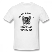 Sorry I Cant Have Plans With My Cat Casual O-Neck Mens Basic Short Sleeve T-Shirt 100% Cotton Tee Shirt Printed