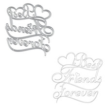Naifumodo Best Friends Forever Metal Cutting Dies Scrapbooking Craft Stencil Album Embossing Card Making Die Cut New