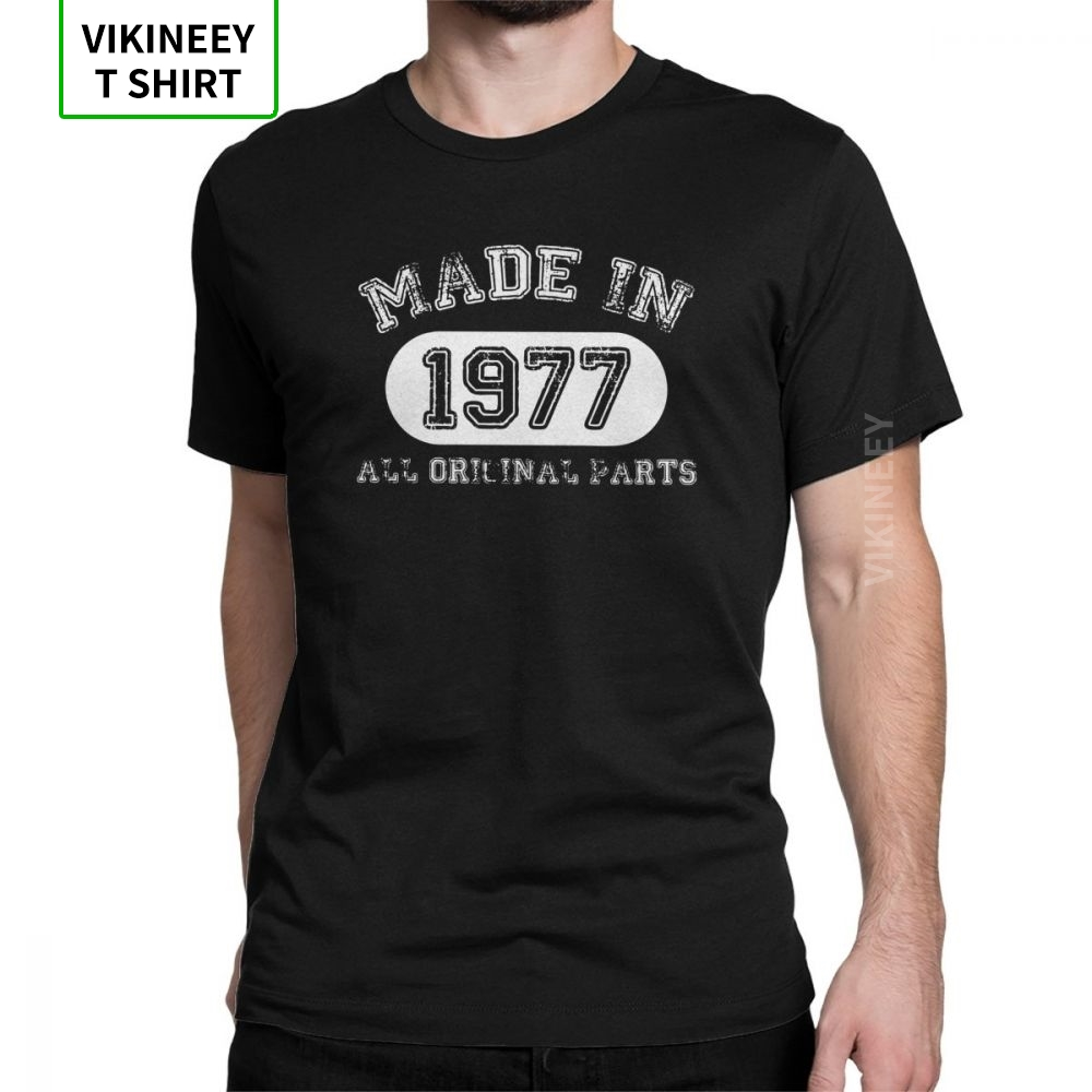 Men T Shirts Made In 1977 T-Shirts All Original Parts Happy Birthday Popular Short Sleeve Anniversary Tees Clothes Cotton