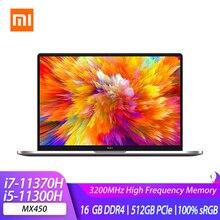 Xiaomi RedmiBook Pro 15 ноутбук 11th Intel Core i7-11370H/i5-11300H MX450 16 Гб DDR4 512 ГБ 15,6 дюймов ноутбук 100% sRGB экран монитора компьютера