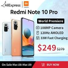 [Lançamento mundial Em estoque] Versão global Xiaomi Redmi Note 10 Pro Smartphone 108MP Câmera Snapdragon 732G 120Hz AMOLED Tela