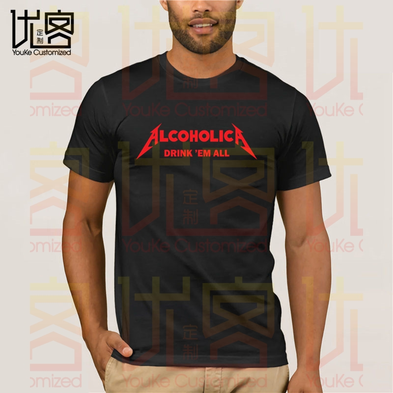 ALCOHOLICA Drink 'Em All Funny Comic Humorous Drinker Heavy Metal Music T-Shirt