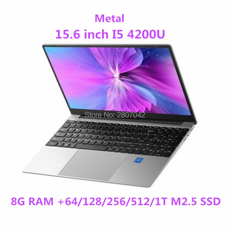 15.6 Inch Core I5-4200U Intel Laptop 8GB RAM 64G/128G/256/1T SSD Windows 10 Metal Office Notebook Computer Gaming Working Laptop