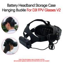 עבור DJI FPV קומבו Drone HD דיגיטלי שידור תמונה משקפיים סוללה אחסון מקרה בחזרה אבזם עף משקפיים סרט אבזר