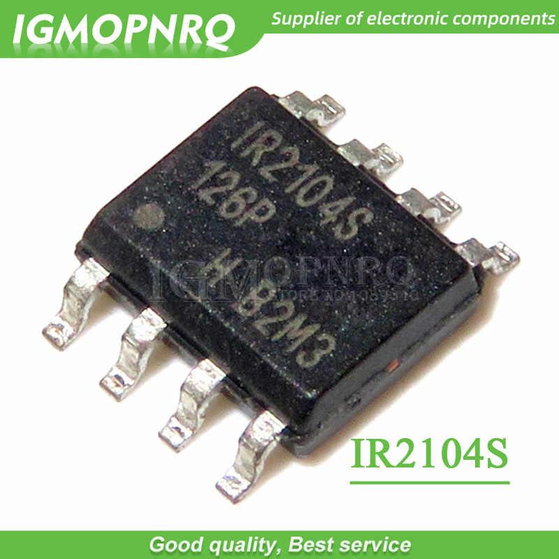 10PCS IR2104SPBF IR2104S MOSFET/IGBT driver SOP8 แพคเกจใหม่เดิม