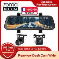 Schermo intero da 9.35 pollici 70mai Rearview Dash Cam Wide 1080P Auto Cam 130FOV 70mai D07 specchio Car Recorder Stream Media Car DVR