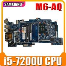 Высокое качество для HP ENVY x360 M6-AQ материнская плата портативного компьютера с i5-7200U 2,5 ГГц Процессор 858872-601 858872-501 100% тестирование Быстрая доста...