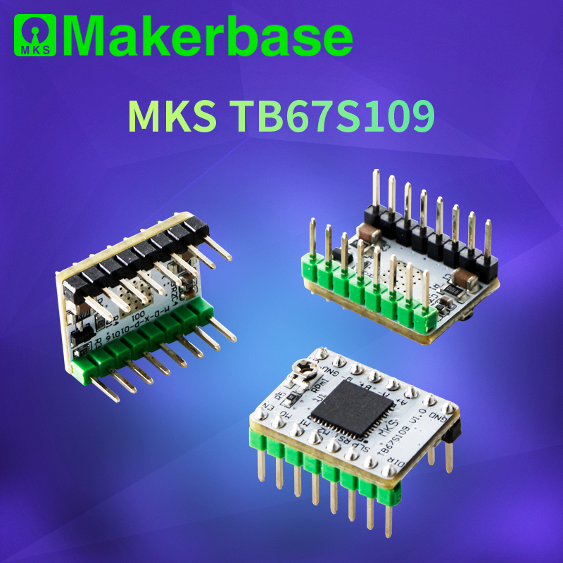 Makerbase MKS TB67S109  S109 Stepper motor driver StepStick  3D Printer parts  supporting 1 32 microsteps and max current 3 3A