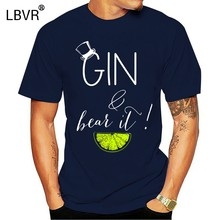 2019 verano moda gran oferta hombres camiseta Gin and Bear It Alcohol divertido mamá tónico sonrisa Unisex camiseta regalo(China)