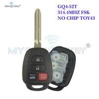 Remtekey 4 botões para toyota rav4 highlander fcc id: gq4-52t 314 .4mhz nenhuma chave do carro da microplaqueta