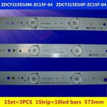 3 шт. 32 дюймов светодиодная подсветка полосы 10led бары ZDCY315D10M-ZC15F-04 ZDCY315D10P-ZC15F-04 303CY31503C 303CY31503D