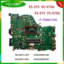 Yssczbmy, nova zaa dazaamb16e0 computador portátil placa-mãe, para acer aspire F5-573 F5-573G E5-575G E5-575 mainboard, com cpu i7-7500U
