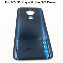 For Motorola Moto G7 XT1962 G7 Plus Back Cover G7 Play Back Battery Cover New For moto G7 Power Rear Door Housing Case Panel(China)