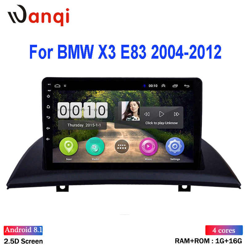 Wanqi Android 8.1 untuk BMW X3 E83 2004-2012 Multimedia Stereo Mobil Dvd Player GPS Navigasi Mobil Radio 9 inci HD Auto Layar Sentuh