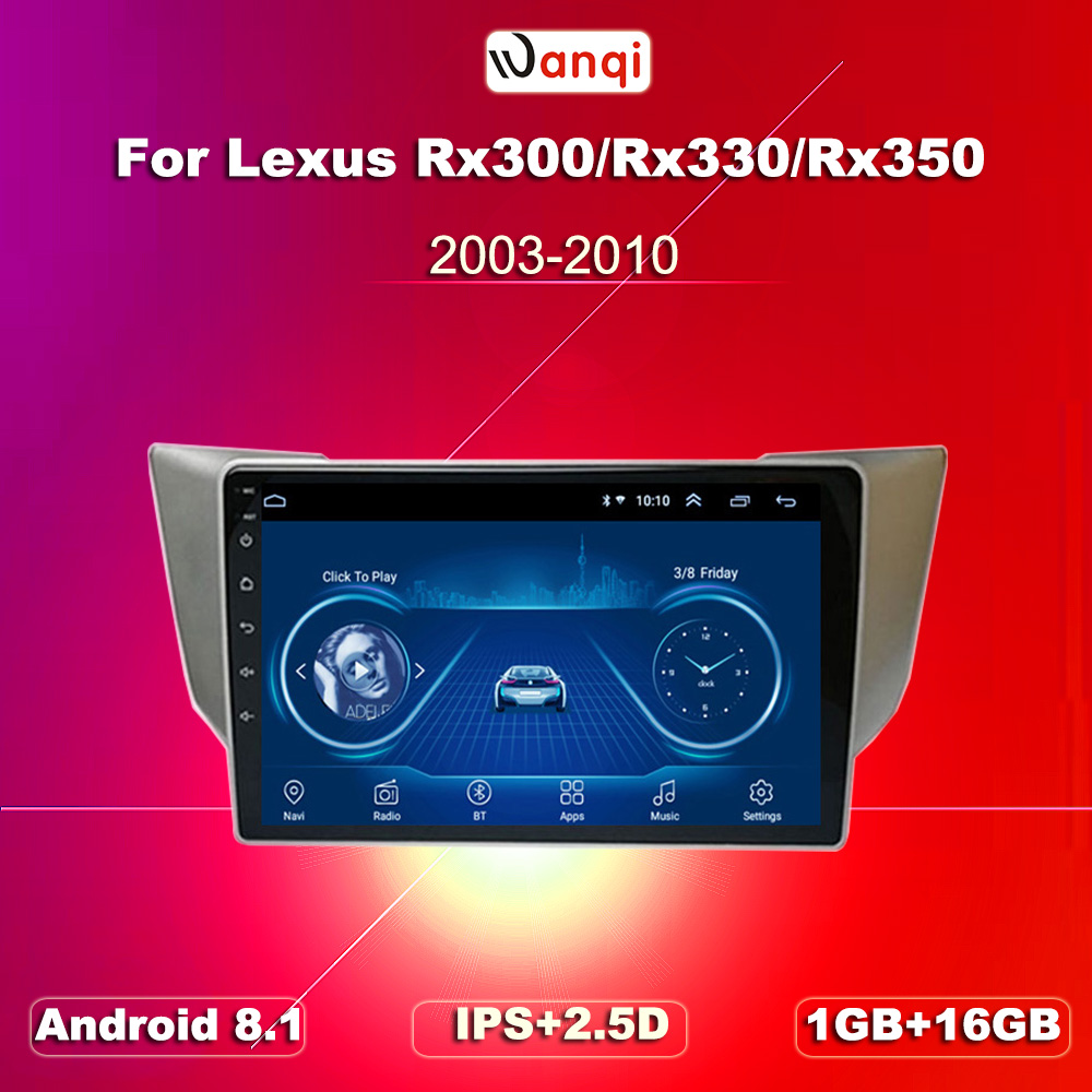 wanqi For <font><b>Lexus</b></font> RX300 <font><b>RX330</b></font> RX400H Toyota harrier 2003 2009-2010 Car Radio Multimedia Video Player Navigation GPS <font><b>Android</b></font> 8.1 image