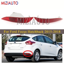 Rear Bumper Reflector Light For Ford Focus Hatchback 2015-2018 Left/Right Brake Light Tail Stop Fog lamp Free shipping high quality chrome tail light cover for ford focus 08 11 hatchback free shipping