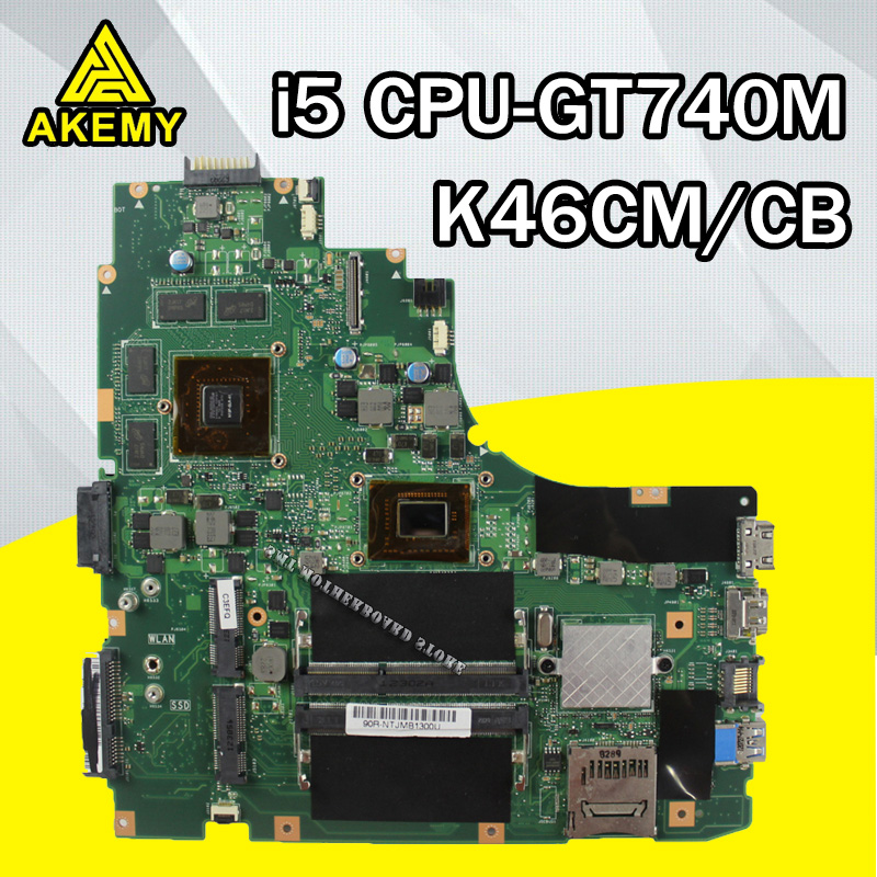 Laptop Motherboard K46CB K46CM A46C K46CA For ASUS  I5 CPU  GT740M Video Card  HM76 2GB DDR3 VRAMmainboard