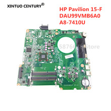 For HP Pavilion 15-F A8-7410 CPU Onboard 846803-601 846803-001 Laptop motherboard  DAU99VMB6A0 Main board full WORKS