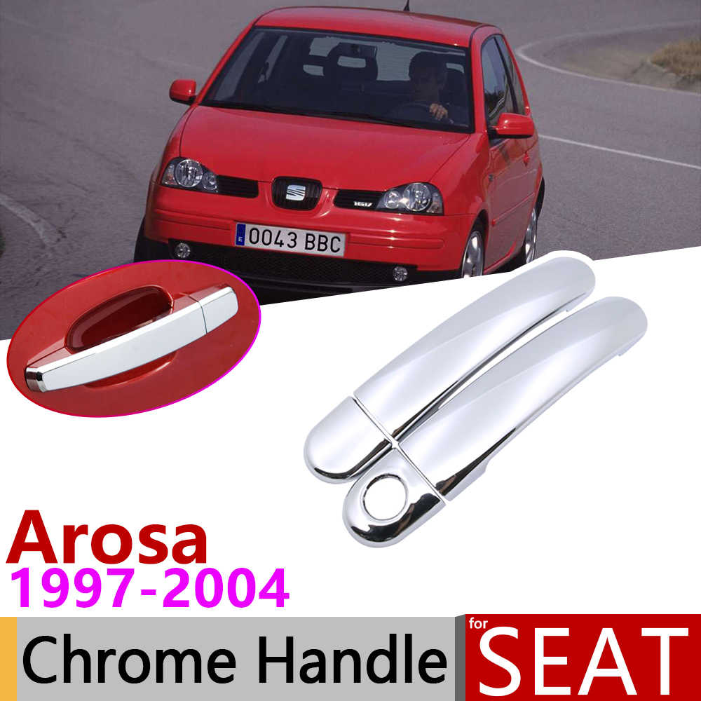 Für Seat Arosa 1997 ~ 2004 Chrome Außentür Griff Abdeckung Auto Zubehör Aufkleber Trim Set 1998 1999 2000 2001 2002 2003