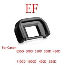 100 sztuk/partia EF gumowe oko puchar okular Eyecup dla Canon 650D 600D 550D 500D 450D 1100D 1000D SLR Camera