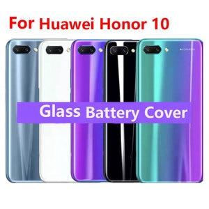 Image 1 - עבור Huawei Honor 10 זכוכית אחורי שיכון עבור Huawei Honor 10 סוללה חזרה כיסוי אחורי זכוכית החלפת מקרה תיקון חלקים