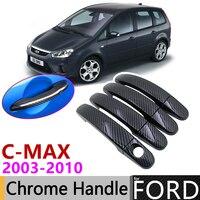 Black Carbon Fiber Door Handle Cover for Ford C MAX C MAX MK1 2003~2010 2007 2008 2009 Car Accessories Stickers Trim Set Chrome