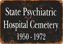 Sinal de metal-cemitério do hospital psiquiátrico do estado-sinal decorativo da lata do vintage