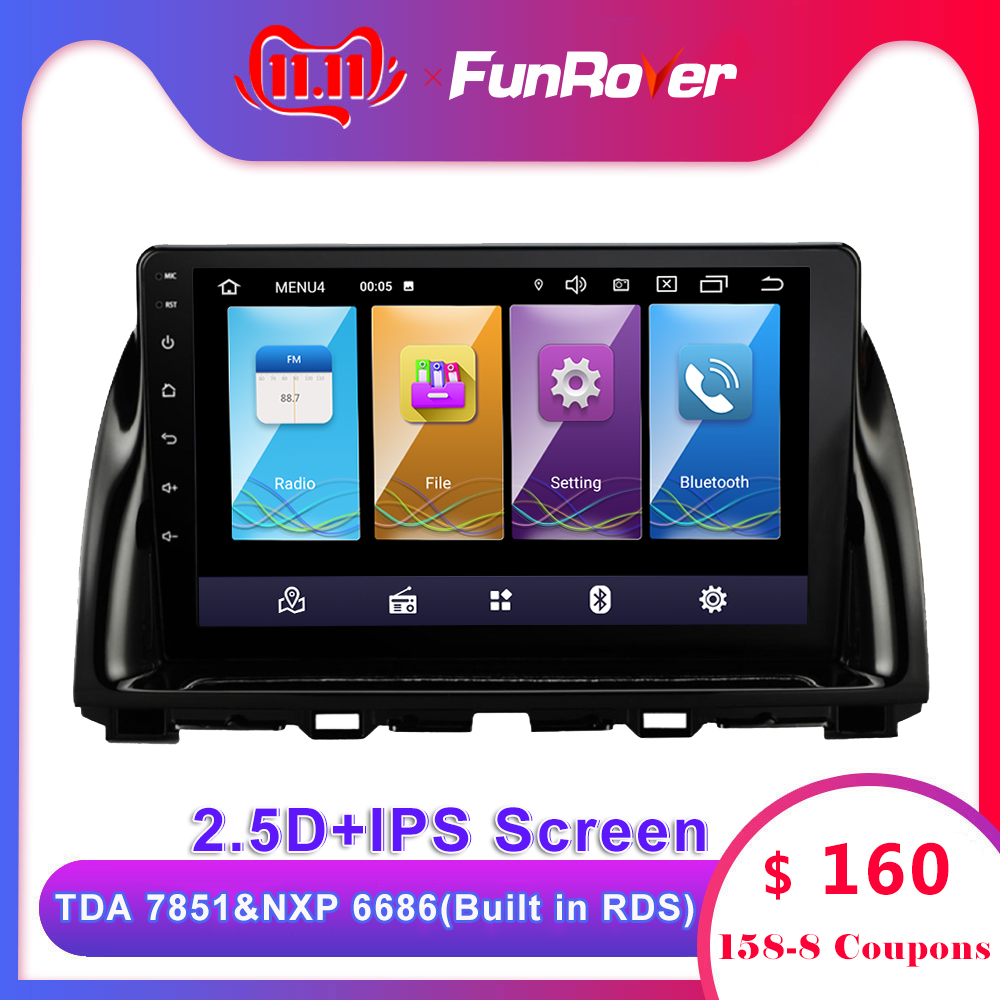 Funrover <font><b>android</b></font> 9.0 2.5D+IPS car dvd For <font><b>Mazda</b></font> CX5 <font><b>CX</b></font>-<font><b>5</b></font> <font><b>CX</b></font> <font><b>5</b></font> 2013-2016 car <font><b>radio</b></font> multimedia player stereo vedio gps navigation image