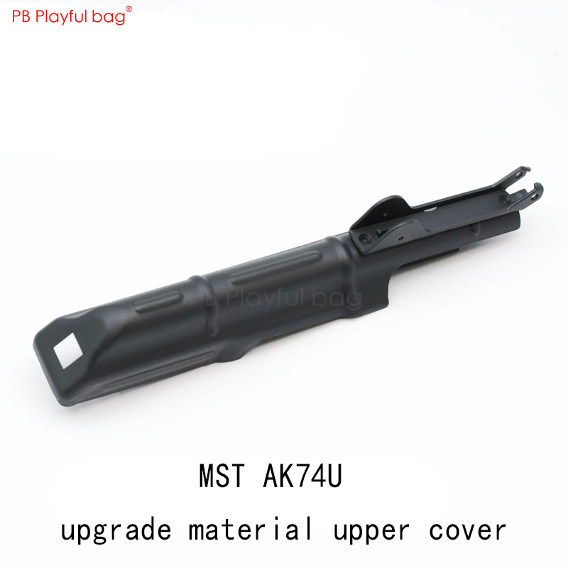 Playful Bag Jinming 12 MST AK74U Upgrade Material Upper Cover CNC Outdoor Water Bullet Appearance Modification Accessories QE30