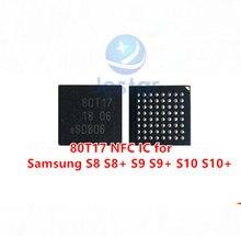 80T17 NFC IC für samsung S8 S9 S9 + S10 S10 +