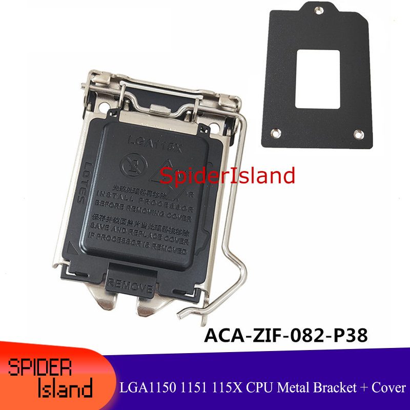Original Connector Bracket Bay ACA-ZIF-082-P38 Metal LGA115X LGA1150 1151 115X <font><b>CPU</b></font> Bracket Shell Slot image