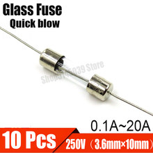 10Pcs/lot Quick blow Glass Fuse 250V 0.1A 0.2A 0.25A 0.5A 0.75A 1A 2A 1.25A 1.6A 2A 3A 3.15A 4A 5A 6A 8A 10A 15A 20A 3.6*10mm(China)