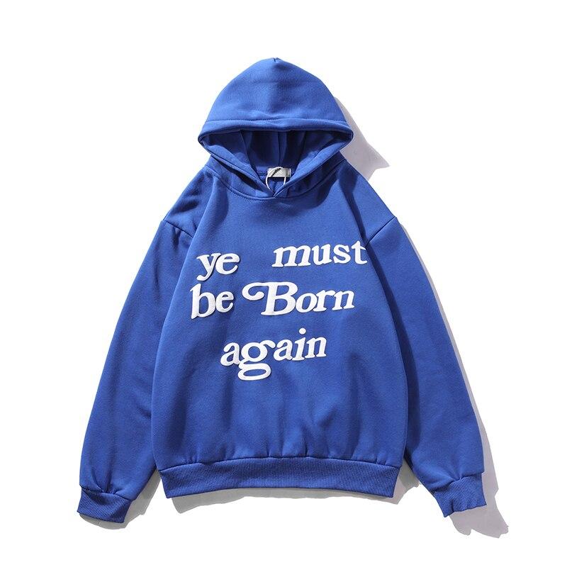 Jesus is King Kanye West You must be Born Again Sweatshirt Hoodies  6