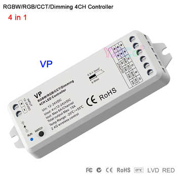 Dimming led controller 4 in 1 VP RF 2.4G RGBW/RGB/CCT DC12-24V 15.5A 4CH receiver PWM dimmer for led strip led bulb - DISCOUNT ITEM  25% OFF All Category