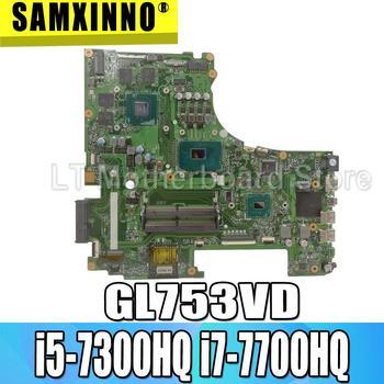 exchange!!! GL753VD motherboard For ASUS GL753VE GL753V GL753 laptop mainboard  test OK GTX1050/4GB i5-7300HQ i7-7700HQ