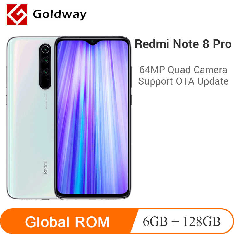 "Global Rom Xiaomi Redmi Note 8 Pro 6Gb Ram 128Gb 64MP Quad Camera Mobiele Telefoon Helio G90T 6.5 ""Fhd + Screen 4500Mah"