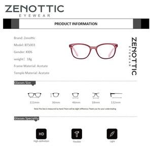 Image 5 - Zenottic Acetaat Kinderen Brilmonturen Meisjes Jongens Bijziendheid Optische Bril Anti Blue Ray Lens Bijziendheid Recept Brillen
