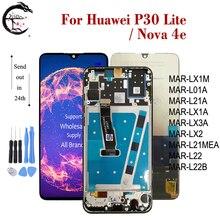 จอ LCD กรอบสำหรับ Huawei P30 Lite MAR L01A LX1A LX2 L21A LX3A LCD Full จอแสดงผล TOUCH Digitizer ASSEMBLY Nova 4E จอแสดงผล