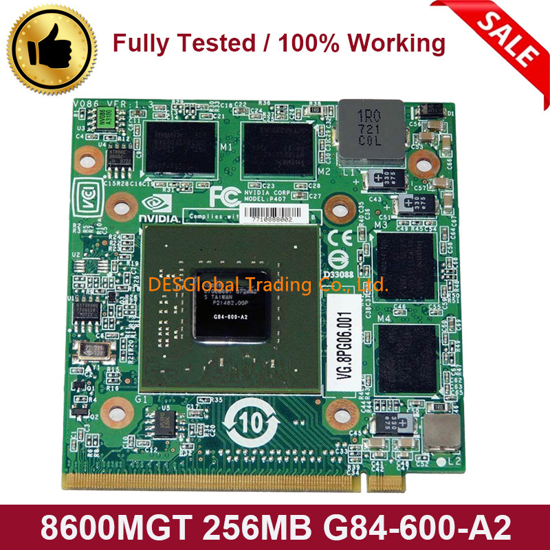 8600M GT 8600MGT 256MB G84-600-A2 VGA Graphics Video Card For Acer 5920G 5520G 7720G 4720G 7250G 6920G 8920G 9920G 100% Test