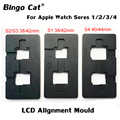 38mm 40mm 42mm 44mm Dual LCD Ausrichtung Position Form Für Apple Uhr Serie 1 2 3 4 Touch Screen Glas OCA Laminat Ersatz