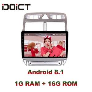 Image 2 - IDOICT אנדרואיד 8.1 2.5D DVD לרכב נגן ניווט GPS מולטימדיה עבור פיג ו 307 307CC 307SW רדיו 2002 2013 רכב סטריאו