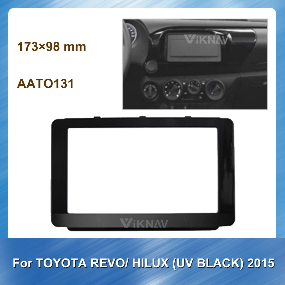 Car Radio Fascia for Toyota Revo Hilux UV Black 2015 DVD frame Dash Mount Kit Adapter Trim Facial Panel Frame Dashboard 2 Din