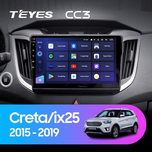 TEYES CC3 Штатная магнитола For Хендай Крета GS For Hyundai Creta IX25 2015 - 2019 до 8-ЯДЕР, до 6 + 128ГБ 27EQ + DSP carplay автомагнитола 2 DIN DVD GPS android 10 мультимедиа автомобиля головное устройство 2