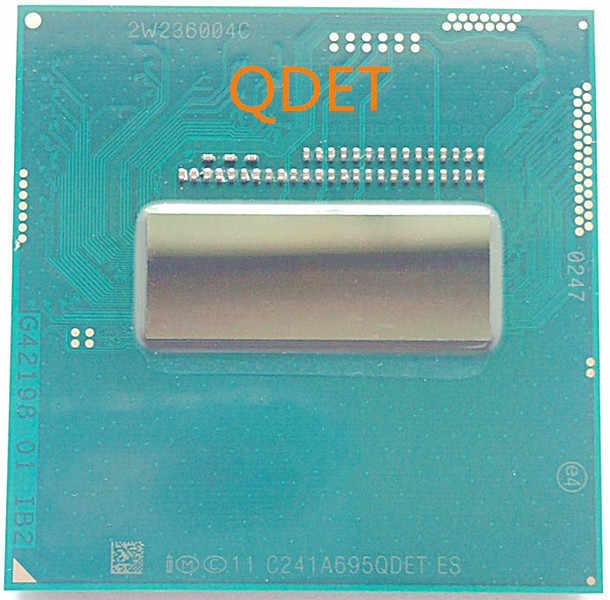 Oryginalny procesor intel core I7 4702MQ ES I7-4702MQ procesor QDET 2.0 GHz-2.5 GHz L3 = 6M czterordzeniowy darmowa wysyłka