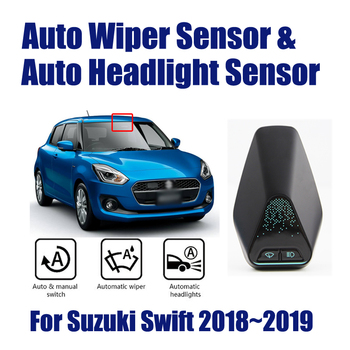 Car Automatic Rain Wiper Sensors & Headlight Sensor For Suzuki Swift 2018~2019 Smart Auto Driving Assistant System image